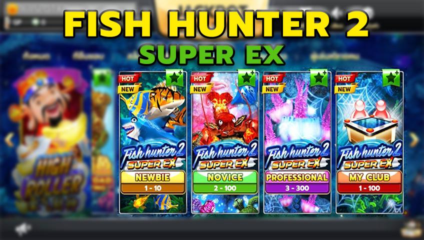 เกมยิงปลา Fish hunter 2 super ex